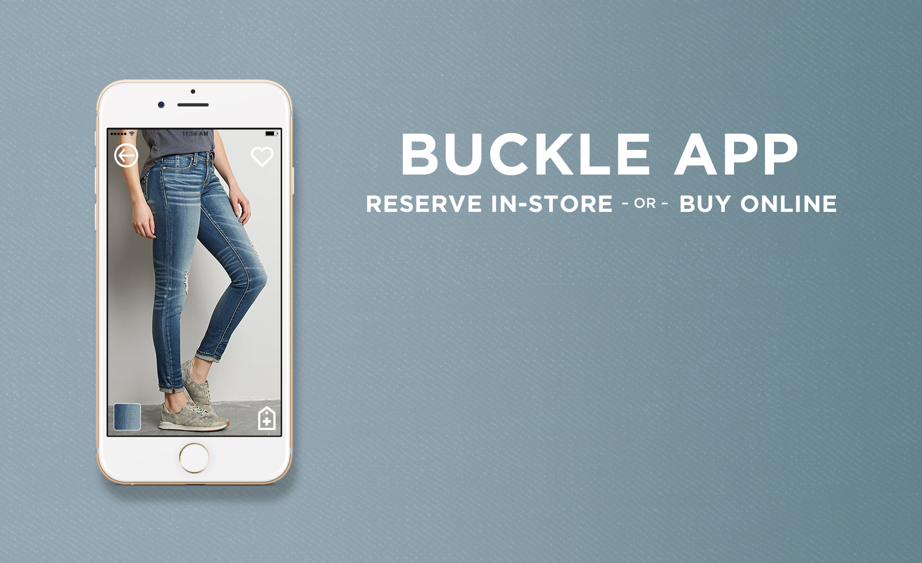 Buckle App: Reserve In-Store Or Buy Online Banner