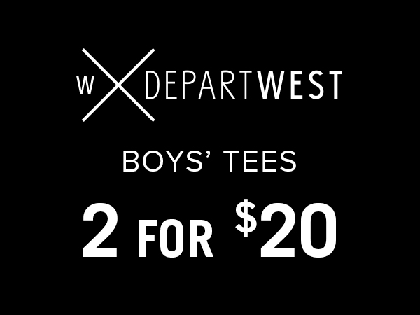 BOYS' DEPARTWEST BASIC TEES - 2 FOR $20