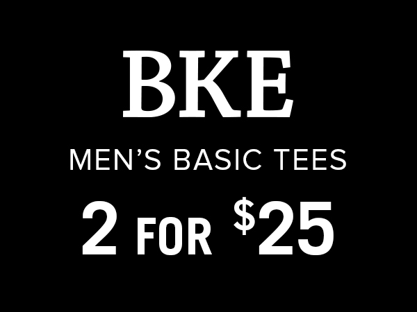 BKE men's basic tees 2 for $25