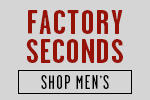Shop Men's Factory Seconds