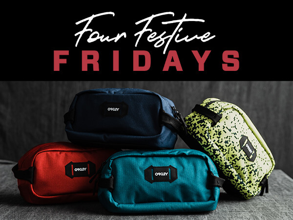 Four Festive Fridays - Oakley Gift with Purchase