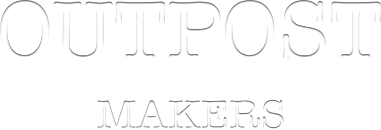 Outpost Makers