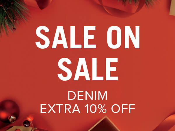 Sale on Sale, Denim Extra 10% Off