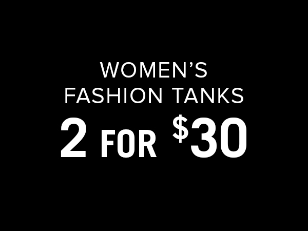 Women's Fashion Tanks 2 For $30
