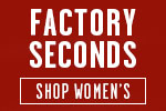 Shop Women's Factory Seconds