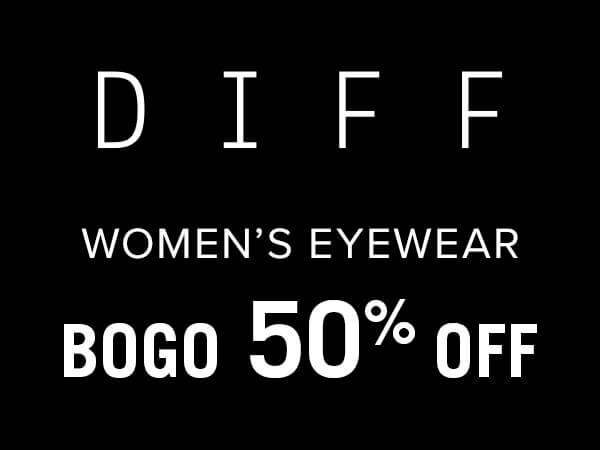 Women's DIFF Eyewear - Select styles are now Buy One, Get One 50% Off
