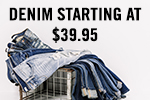 Denim starting at $39.95