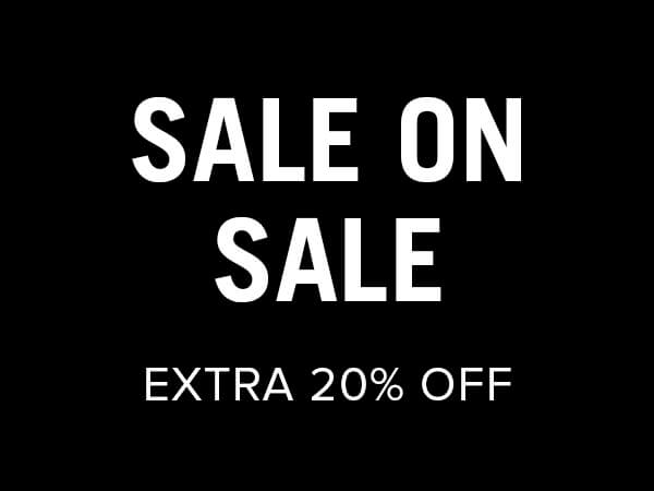 Sale on Sale - Extra 20% Off