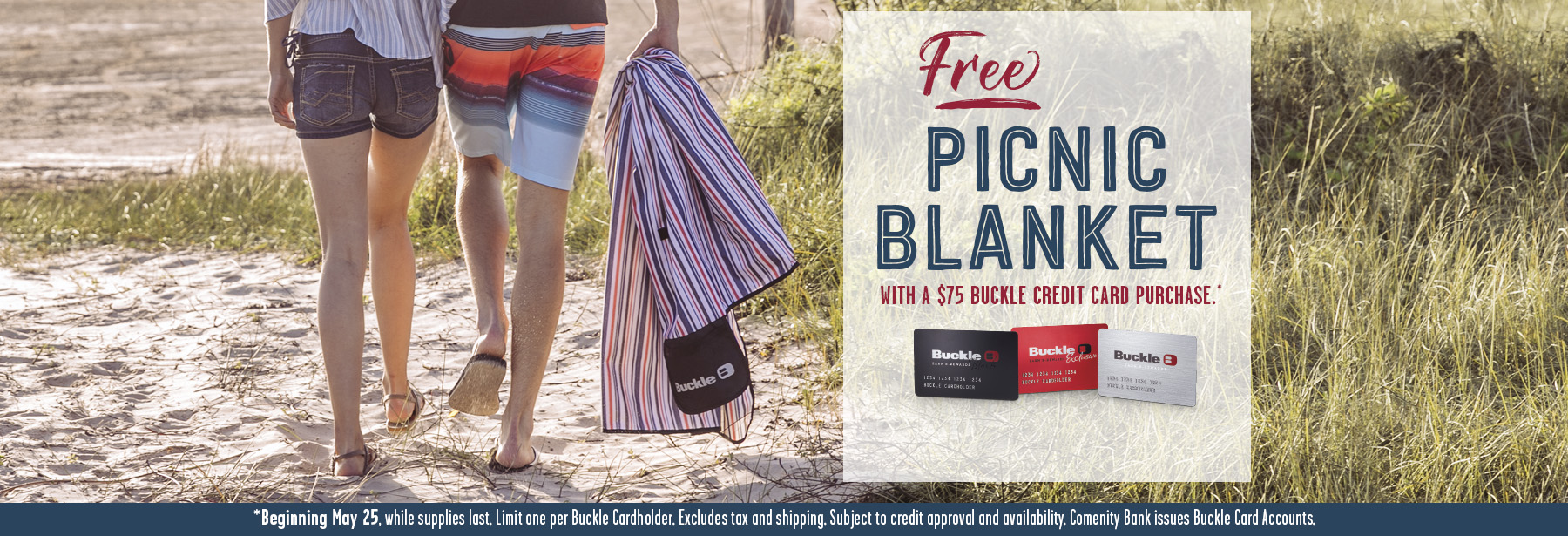 Free Picnic Blanket with a $75 Buckle Credit Card Purchase.