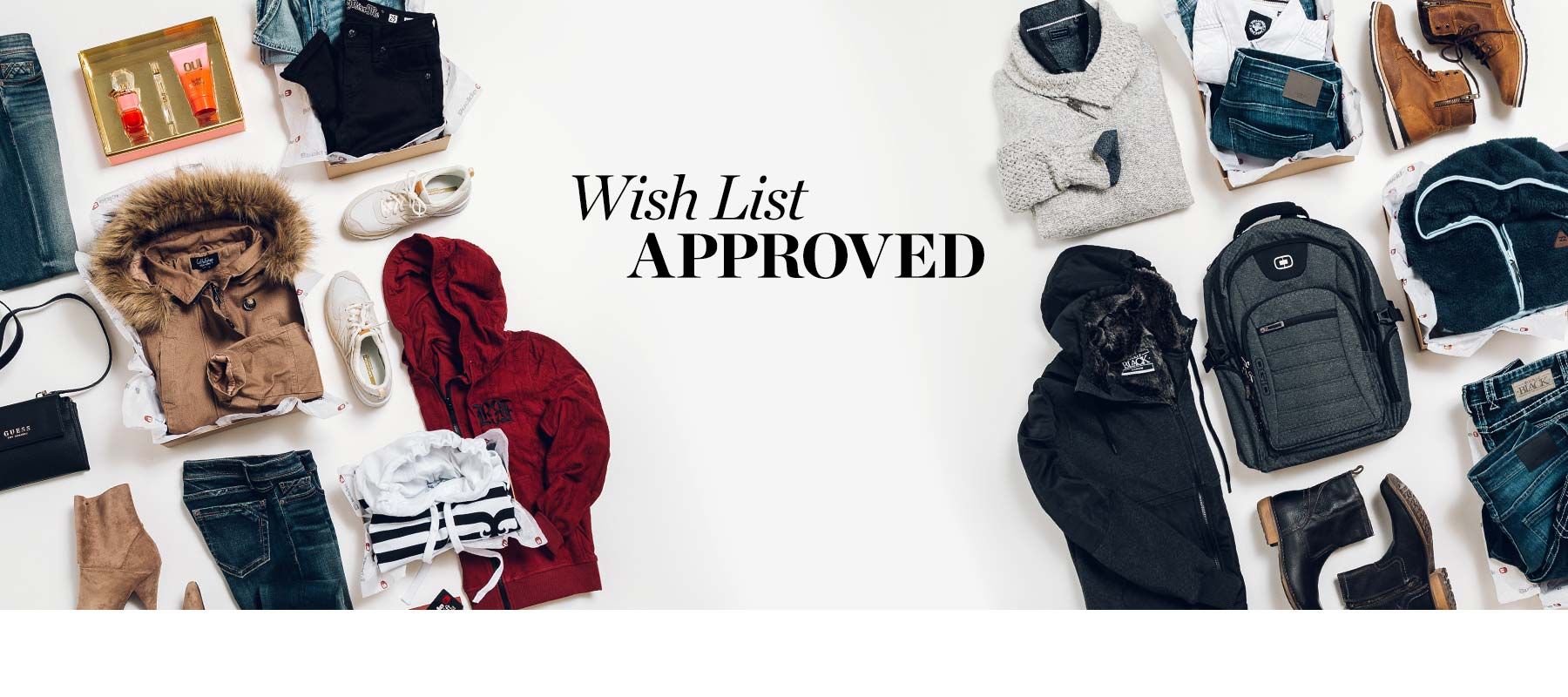 Wish List Approved - Men's and Women's Buckle clothing and accessories laid out