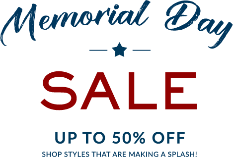 Memorial Day Sale - Shop Styles That Are Making A Splash!