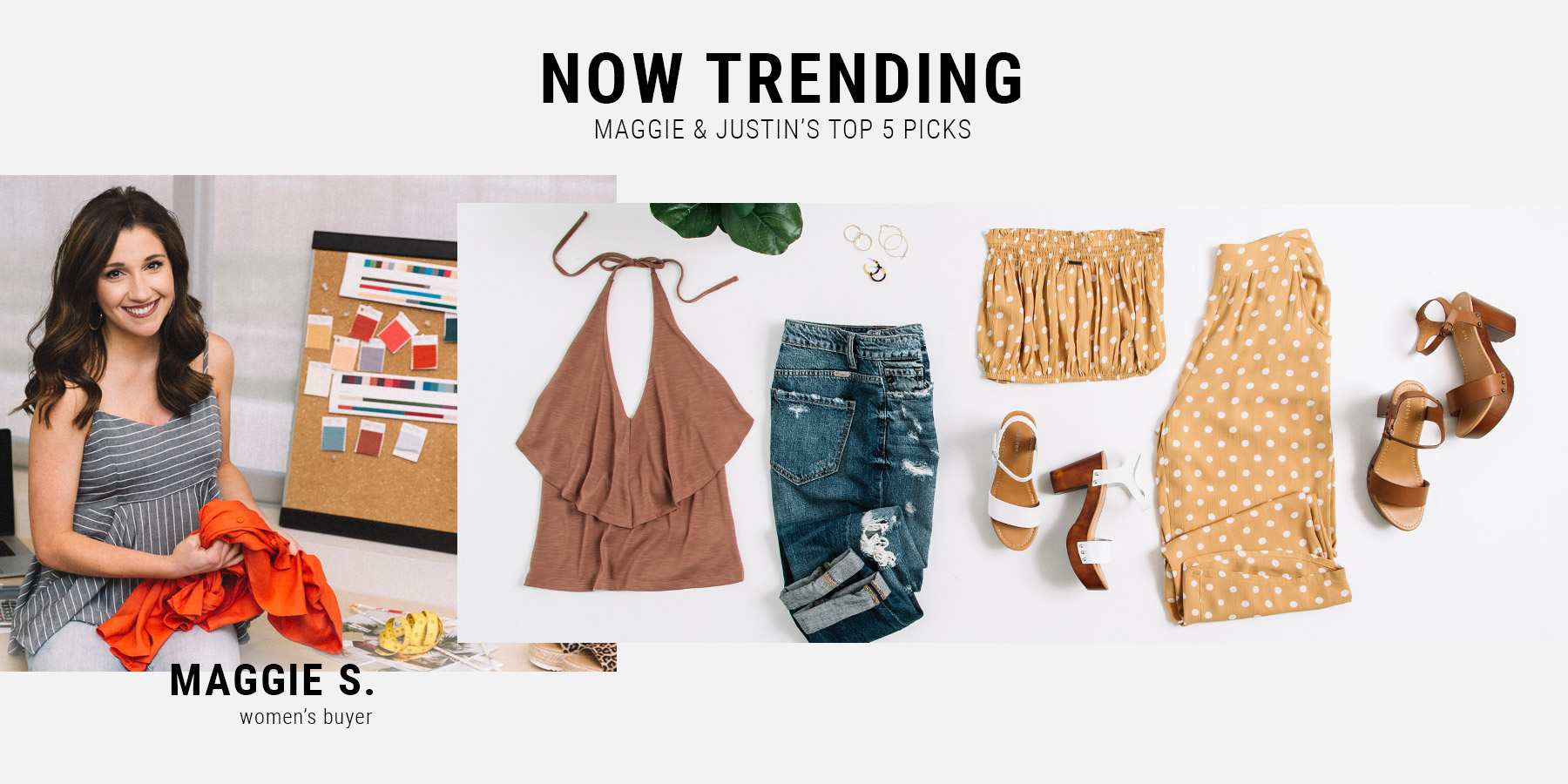 Now Trending - Maggie and Justin's Top 5 Picks