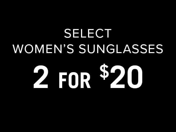 Women's Sunglasses 2 For $20