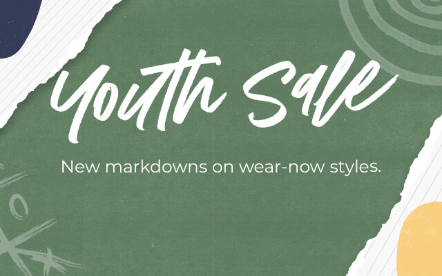 Youth Sale - New markdowns on wear-now styles